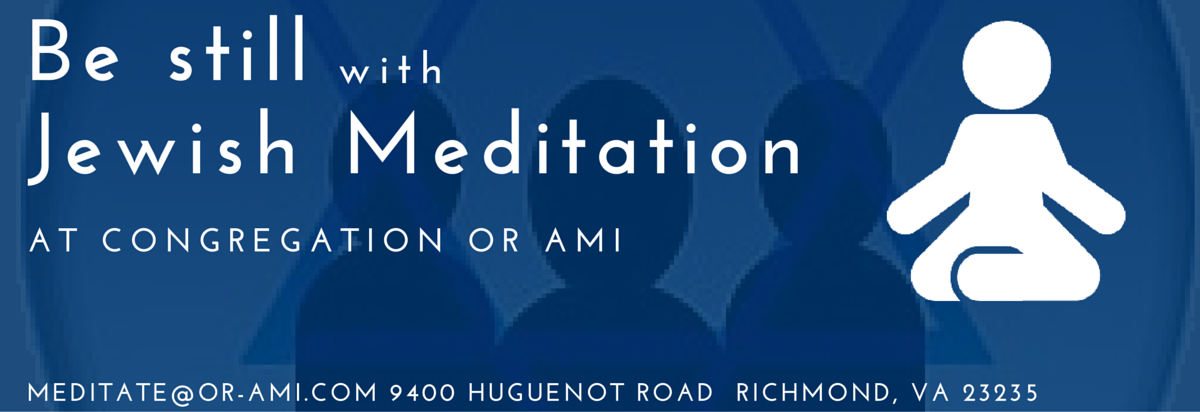 Jewish Meditation - Congregation Or Ami